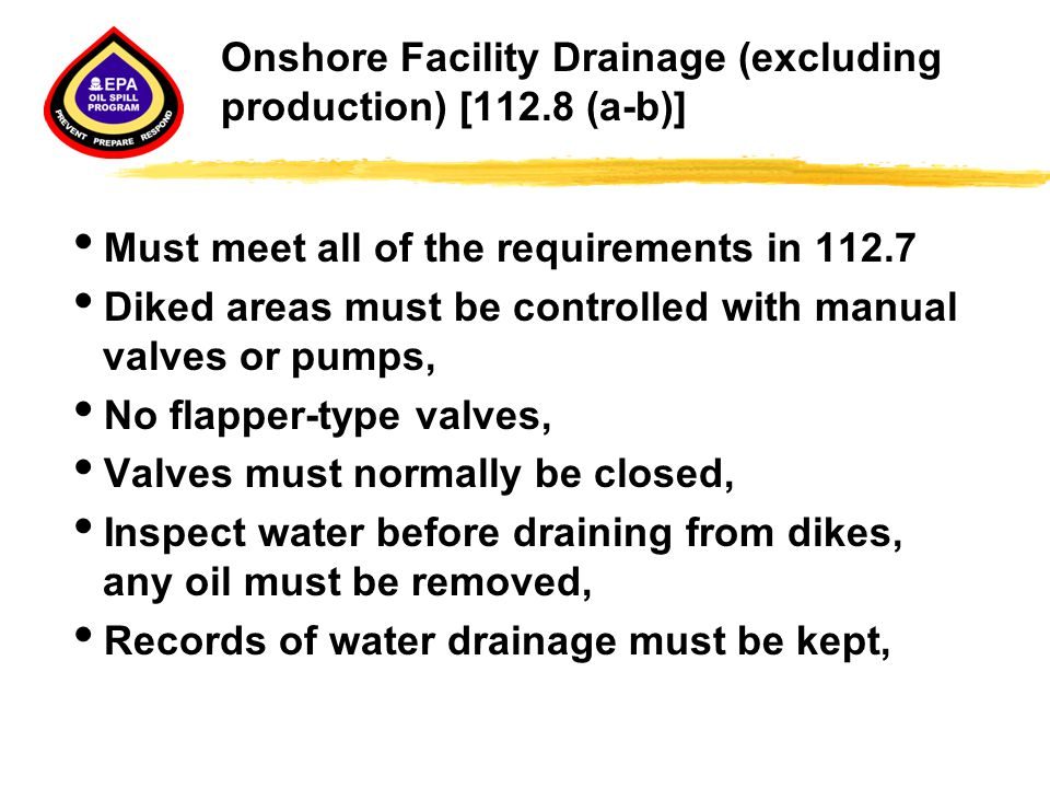 Onshore Facility Drainage (excluding production) [112.8 (a-b)]